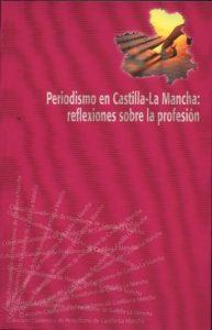 Periodismo en Castilla - La Mancha
